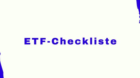 ETF-Checkliste: Am besten so dämlich wie möglich und so billig wie nötig
