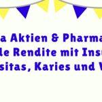 Pharma Aktien und Pharma ETFs: Solide Rendite mit Insulin, Adipositas, Karies und Viagra