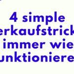 4 simple Verkaufstricks, die immer wieder funktionieren