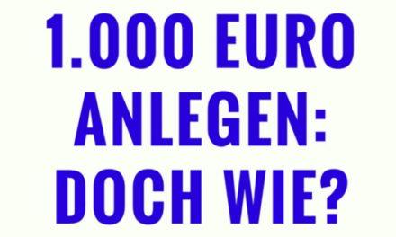 Die ersten 1.000 Euro anlegen: Doch wie?