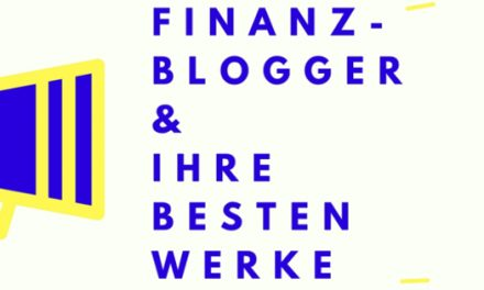 Finanzblogger & ihre besten Werke