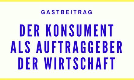 Der Konsument als Auftraggeber der Wirtschaft? – Ein Gastbeitrag von Rainer Müller