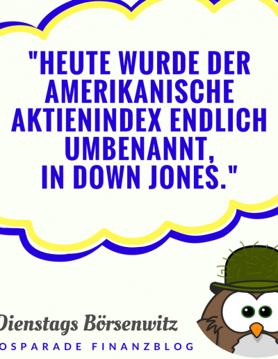 down-jones-boersenwitz-moosparade-finanzblog-der-moosmann