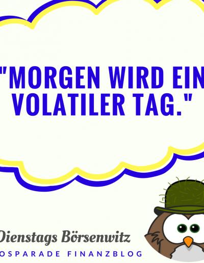 volatilitaet-boersenwitz-moosparade-finanzblog-der-moosmann
