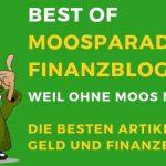 Best of MoosParade Finanzblog 2018 – Weil ohne Moos nix Los! Die besten Artikel über Geld und Finanzen
